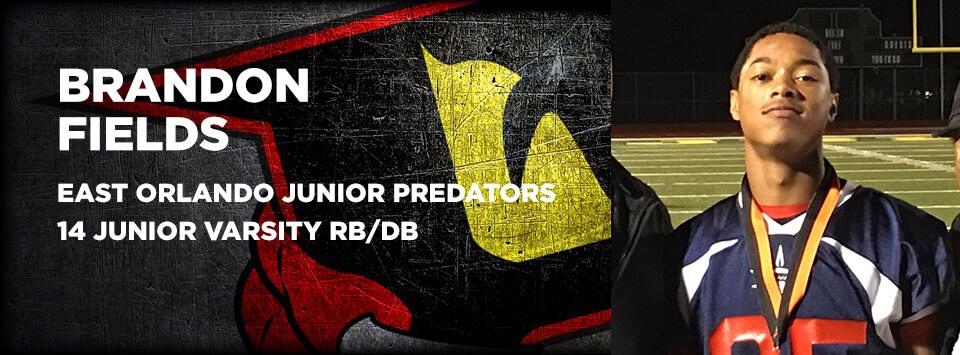 Brandon Fields - East Orlando Junior Predators Varsity Football