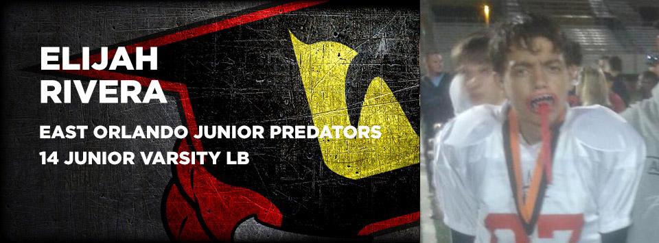 Elijah Rivera - East Orlando Junior Predators Varsity Football